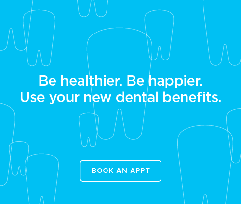 Be Heathier, Be Happier. Use your new dental benefits. - Blaine Dentistry